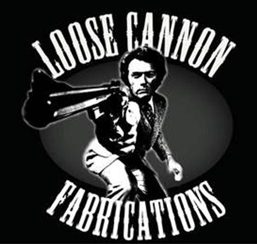 Loose Cannon Fabrications - 07FEB14