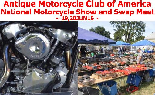 Antique Motorcycle Club of America National Motorcycle Show - 19,20JUN15