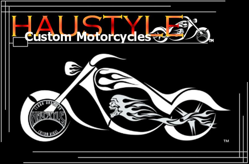 Haustyle Custom Motorcycles