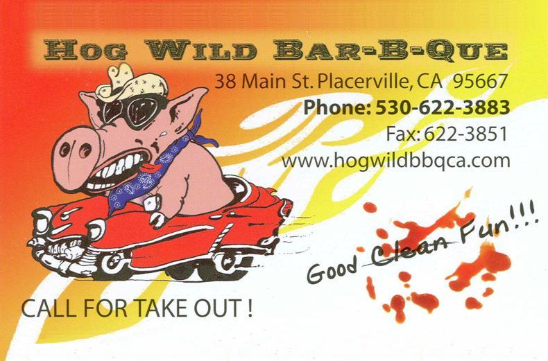 Hog Wild Bar-B-Que in Placerville
